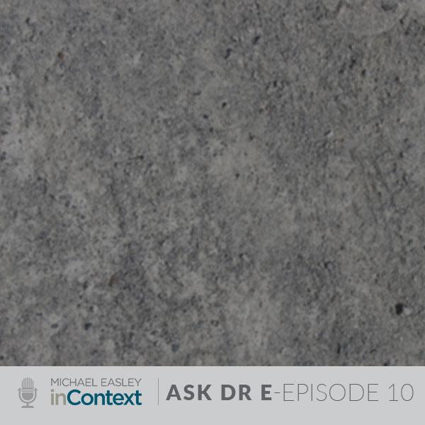 Ask Dr. E Episode 10 Title Image