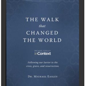 The Walk That Changed The World • A Holy Week Devotional