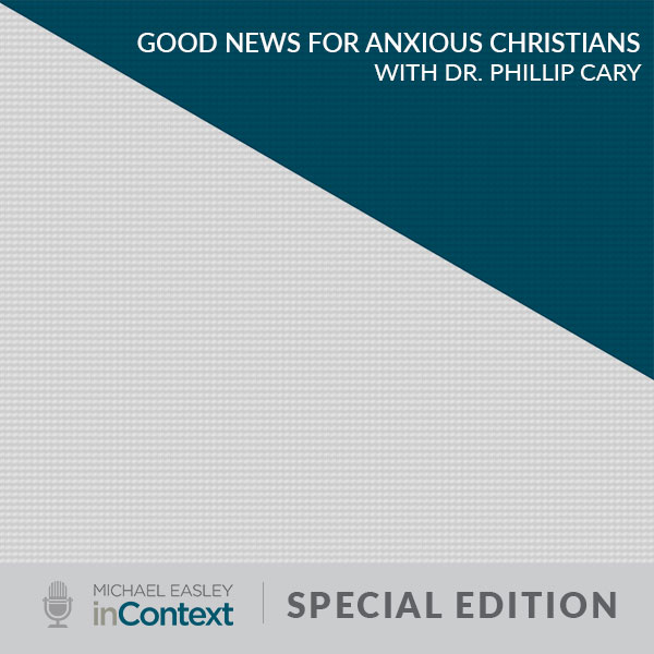 block colors with text reading good news for anxious christians with dr phillip cary